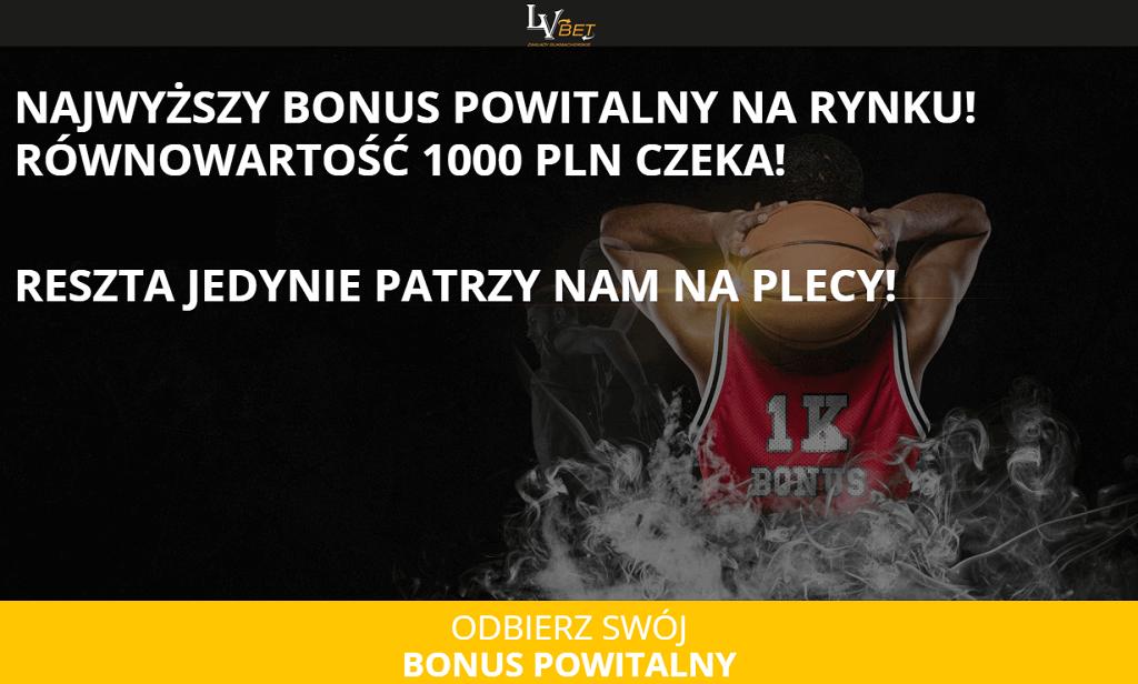 LVbet bonus 1000 zł - nowy bonus