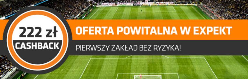 expekt cashback 222 zł - pierwszy zakład bez ryzyka