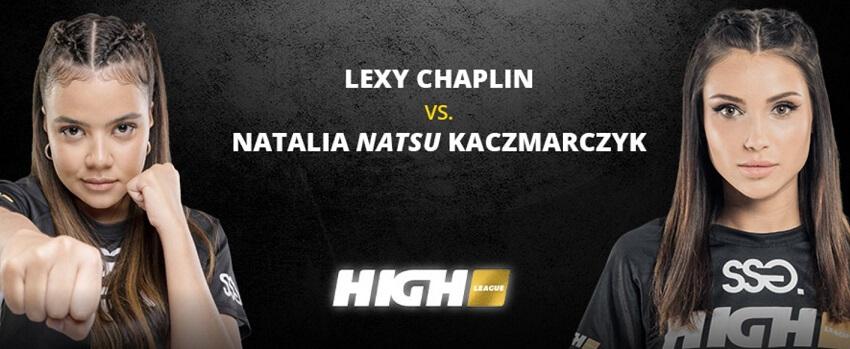 """High League zakłady: Lexy Chaplin VS Natalia """"Natsu"""" Karczmarczyk"""