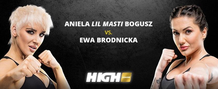 "High League zakłady: Aniela ""Lil Masti"" Bogusz VS Ewa Brodnicka"